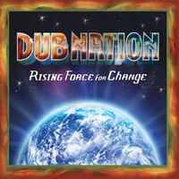 Dub Nation | Rising Force for Change