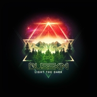 DubSkin | Light the Dark