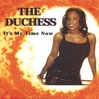 The Duchess | It's My Time Now