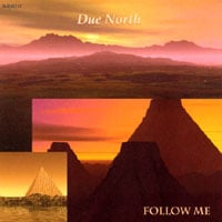 Due North | Follow Me