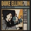 Duke Ellington and his Orchestra: Live At the Cave