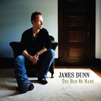 James Dunn | The Bed We Made