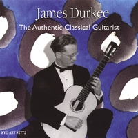 James Durkee | James Durkee: The Authentic Classical Guitarist