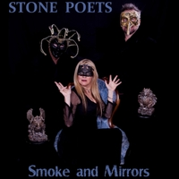 Stone Poets | Smoke and Mirrors