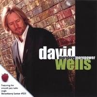 DAVID WELLS: More Love More Power