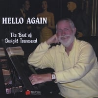 Dwight Townsend | Hello Again