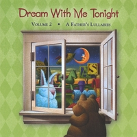 Gene Miller | Dream With Me Tonight, Vol. 2 - A Father's Lullabies