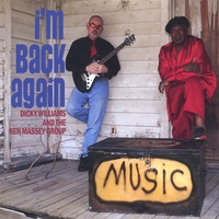 Dicky Williams & The Ken Massey Group | I'm Back Again