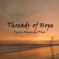 Dylan Alexander Price | Threads of Hope