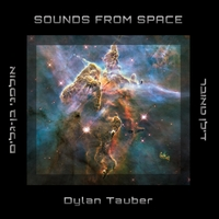 Dylan Tauber | Sounds from Space