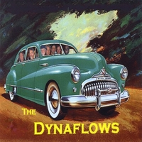 The Dynaflow's | The Dynaflow's