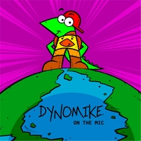 Dynomike | Dynomike on the Mic