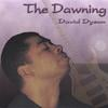 DAVID DYSON: The Dawning