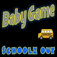 Baby Game | Schoolz Out