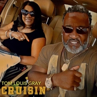 Tom-Louis Gray | Cruisin'