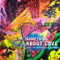 Kemo the Blaxican | Something About Love