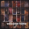 Each Passing Day: Welcome Home