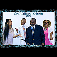 Earl Williams & Choice: Great