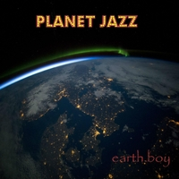 Earth.boy | Planet Jazz