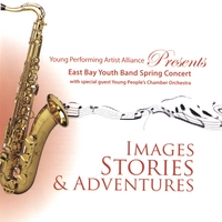 East Bay Youth Band & The Young People's Chamber Orchestra | Images, Stories & Adventures!