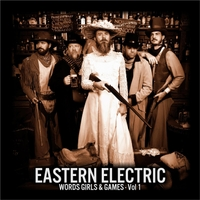 Eastern Electric | Words Girls & Games, Vol. 1