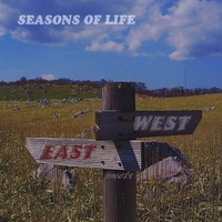East Meets West: Seasons Of Life