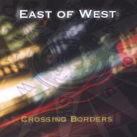 East of West | Crossing Borders