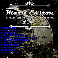 Mark Easton | Live At Sydney Blues Festival 2009