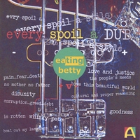 Eating Betty | Every Spoil A Dub