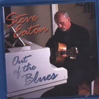 Steve Eaton | Out of The Blues