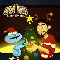Matthew Ebel | The High Orbit Holiday Special