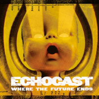 Echocast | Where The Future Ends