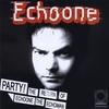 ECHOONE: Party!