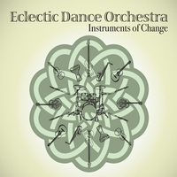 Eclectic Dance Orchestra | Instruments of Change
