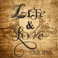Eclectic Revival | Life & Love