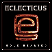 Eclecticus | Hole Hearted