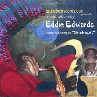Eddie Edwards, formerly known as Snakepit | Outside Da' Edge