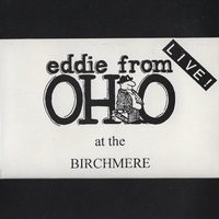 Eddie from Ohio | Live! at the Birchmere