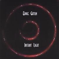 Album Instant Light by Eddie Gatlin