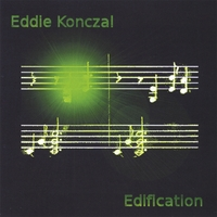 Eddie Konczal | Edification