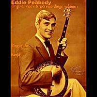 Eddie Peabody | King of the Banjo: Original 1920's & 30's Recordings, Vol. 1