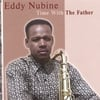 EDDY NUBINE: Time With The Father