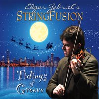 Edgar Gabriel's Stringfusion | Tidings of Groove