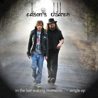 Edison's Children | In the Last Waking Moments... EP