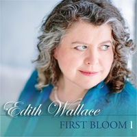 Edith Wallace | First Bloom