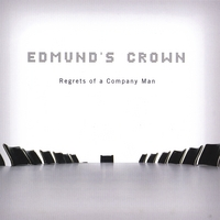 Edmund's Crown | Regrets of  a Company Man