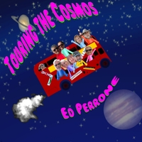 Ed Perrone | Touring the Cosmos