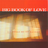 Ed Rashed | Big Book Of Love {16 Songs By Ed Rashed}