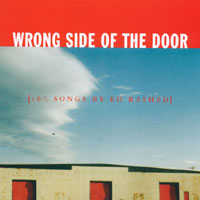 Ed Rashed | Wrong Side Of The Door {16 1/2 Songs By Ed Rashed}