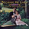 Eduard & Christine Klassen: Because He Lives, Vol. 9